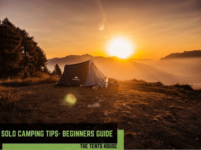 Solo Camping Tips and Checklist